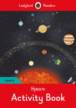 Ladybird Readers Level 4 Space Activity Book