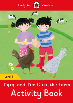 Ladybird Readers Level 1 Topsy and Tim: Go To the Farm Activity Book