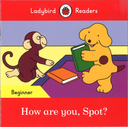 How Are You,Spot?