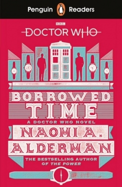 Penguin Readers Level 5 Doctor Who: Borrowed Time