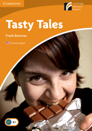 Cambridge Experience Readers Level 4 Tasty Tales