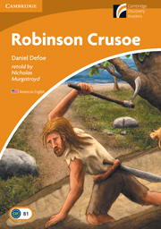 Cambridge Experience Readers Level 4 Robinson Crusoe