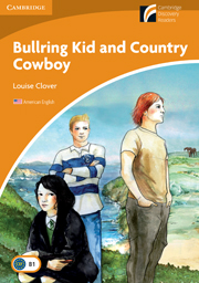 Cambridge Experience Readers Level 4 Bullring Kid and Country Cowboy