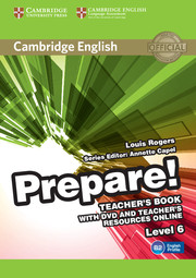 Cambridge English Prepare! Level 6 Teacher\'s Book with DVD and Teacher\'s Resources Online