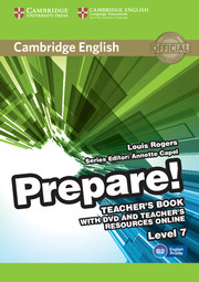 Cambridge English Prepare! Level 7 Teacher\'s Book with DVD and Teacher\'s Resources Online