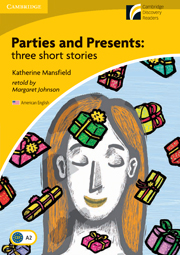 Cambridge Experience Readers Level 2  Parties and Presents: three short stories