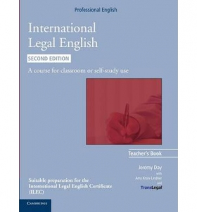 International Legal English Second Edition: Teacher\'s Book