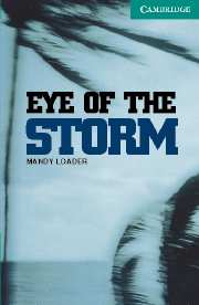 Cambridge English Readers Library 3 Eye of the Storm