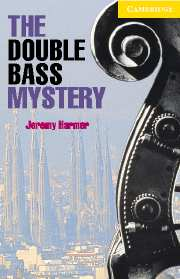 Cambridge English Readers Library 2 The Double Bass Mystery