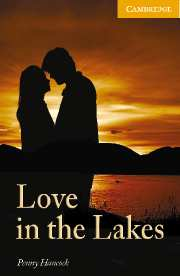 Cambridge English Readers Library 4 Love in the Lakes Level 4 Intermediate