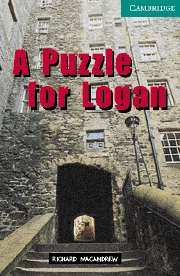 Cambridge English Readers Library 3 A Puzzle for Logan