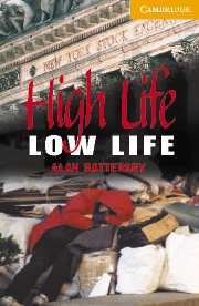 Cambridge English Readers Library 4 High Life, Low Life
