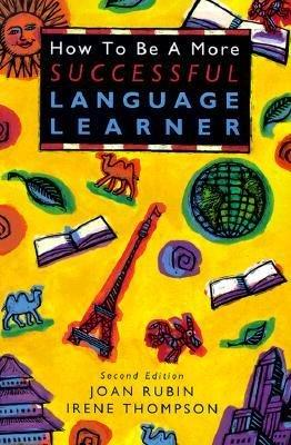 How to Be a More Successful Language Learner, 2/e