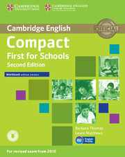 Compact First for Schools Workbook without Answers with Audio