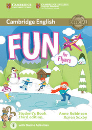 Fun for Flyers 3rd Edition Student's Book with Audio with Online Activities