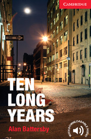Cambridge English Readers Library 1 Ten Long Years