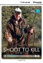 Cambridge Discovery Interactive Readers Beginning A1+ Shoot to Kill: Why We Hunt Book with Online Access