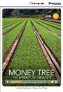 Cambridge Discovery Interactive Readers Low Advanced B2 Money Tree: The Business of Organics Book with Online Access
