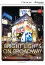 Cambridge Discovery Interactive Readers Low Intermediate A2+ Bright Lights on Broadway: Theaterland Book with Online Access