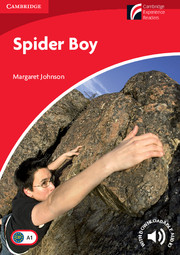 Cambridge Experience Readers Level 1 Spider Boy (British English)