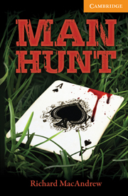 Cambridge English Readers Library 4 Man Hunt