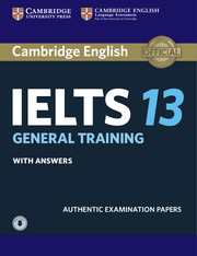 Cambridge IELTS 13 General Training Student\'s Book with Answers with Audio