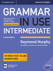 Grammar in Use Intermediate 4th Edition Student's Book with answers and Interactive ebook