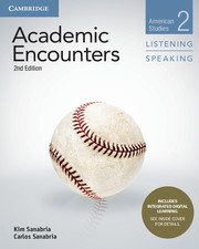 Academic Encounters 2nd Edition 2 Student\'s Book Listening and Speaking with Integrated Digital Learning
