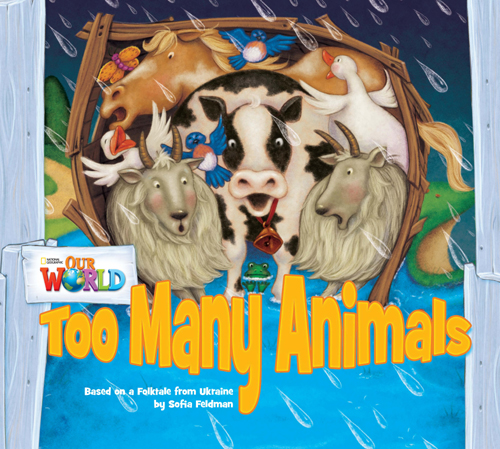 Our World Readers Book 1 Too Many Animals