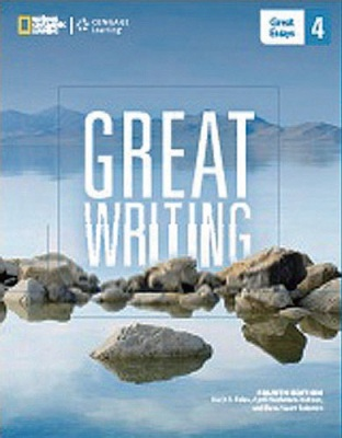 The Great Writing Series 2014 Edition Level 4 - Great Essays 4/e Student Book