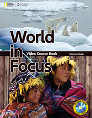 World in Focus Video Course Book