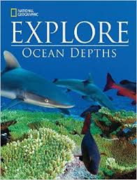 National Geographic Explore Ocean Depths