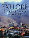 National Geographic Explore Extreme Wind and Water