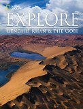 National Geographic Explore Genghis Khan and the Gobi Desert