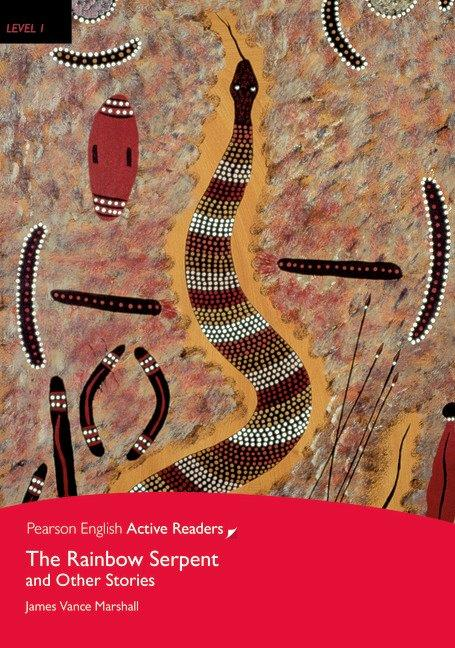 Pearson English Active Readers Level 1 The Rainbow Serpent and Other Stories with MP3