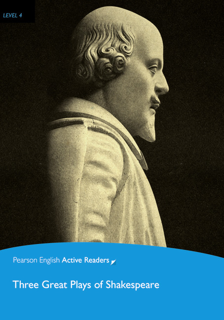 Pearson English Active Readers Level 4 Three Great Plays of Shakespeare