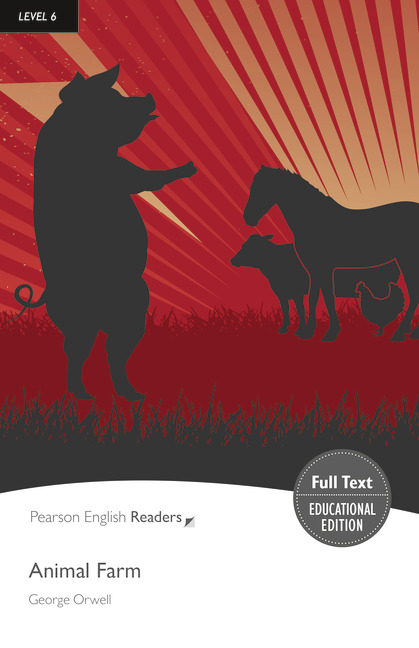 Pearson English Readers Level 6 Animal Farm (Full Text) with MP3
