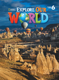 Explore Our World 6