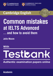 Common Mistakes at IELTS Advanced Paperback with IELTS Academic Testbank And How to Avoid Them