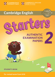 Cambridge English Starters 2 for Revised Exam from 2018 Student's Book