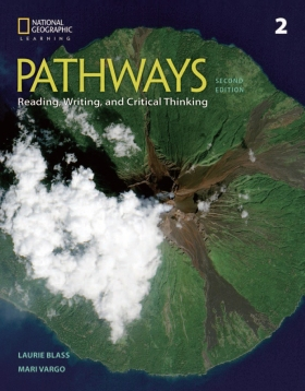 Pathways: Reading, Writing, and Critical Thinking 2nd Edition 2 Student Book with Online Workbook Access Code