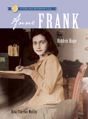 Sterling Biographies®: Anne Frank