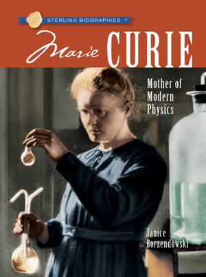 Sterling Biographies®: Marie Curie
