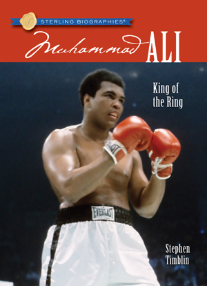 Sterling Biographies®: Muhammad Ali