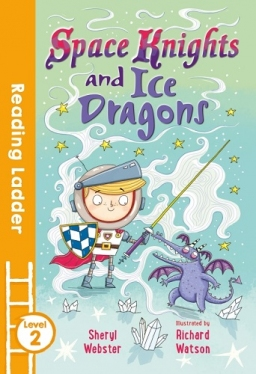 Reading Ladder 2 Space Knights and Ice Dragons