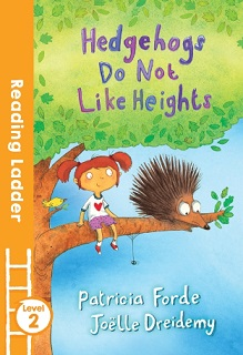 Reading Ladder 2 Hedgehogs Do Not Like Heights