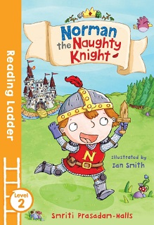 Reading Ladder 2 Norman the Naughty Knight