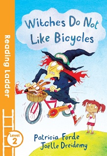 Reading Ladder 2 Witches Do Not Like Bicycles