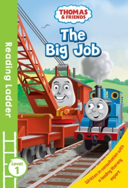 Reading Ladder 1 Thomas and Friends: The Big Job