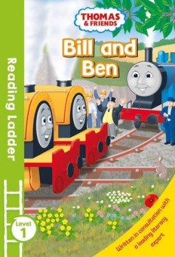 Reading Ladder 1 Thomas and Friends: Bill and Ben